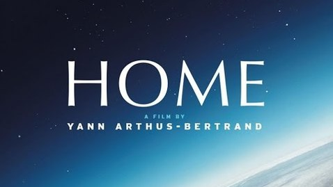 Thumbnail for entry HOME - Yann Arthus-Bertrand (English version)