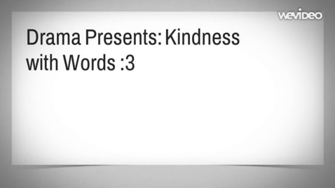 Thumbnail for entry Kindness with Words