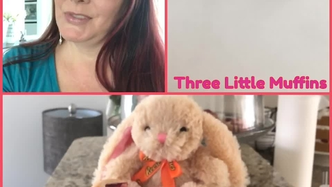 Thumbnail for entry Three LIttle Muffins