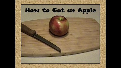 Thumbnail for entry How to Cut an Apple