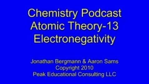 Thumbnail for entry Chem 2.13 Electrnegativity
