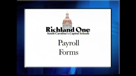 Thumbnail for entry Richland One Orientation Payroll Video
