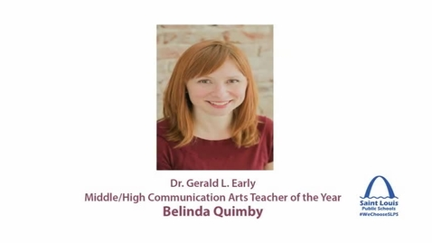 Thumbnail for entry Belinda Quimby, SLPS Communication Arts Teacher of the Year 2015