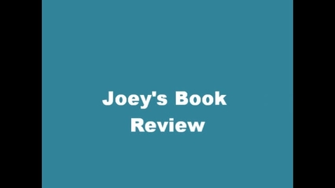 Thumbnail for entry 13-14 Hodges Joey's Book Review