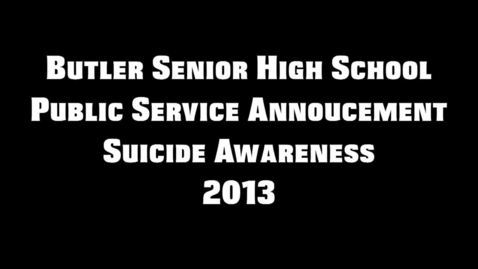Thumbnail for entry Suicide Prevention PSA
