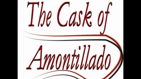 Thumbnail for entry The Cask of Amontillado - 3rd Hr Group 2