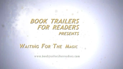 Thumbnail for entry Waiting For The Magic Book Trailer