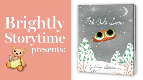 Thumbnail for entry LITTLE OWL'S SNOW - Read Aloud Picture Book   Brightly Storytime