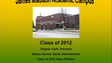 Thumbnail for entry JMAC 2012 Seniors & Parents Graduation Info