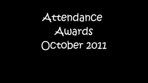 Thumbnail for entry Attendance Awards October 2011