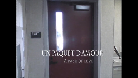 Thumbnail for entry Un Paquet d'Amour (A Pack of Love)