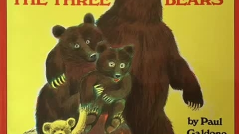 Thumbnail for entry The Three Bears by Paul Galdone & Pease Porridge Hot