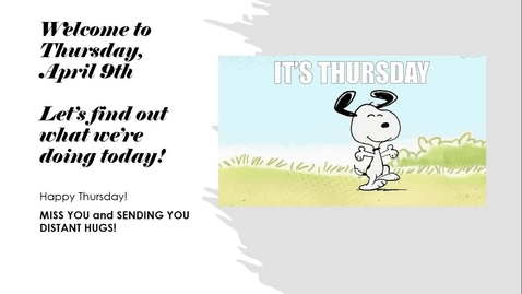 Thumbnail for entry Morning Message-Thursday, April 9th.webm