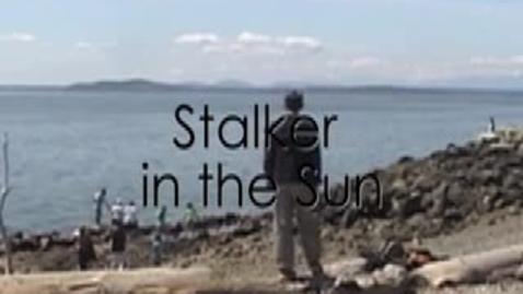 Thumbnail for entry Stalker in the Sun