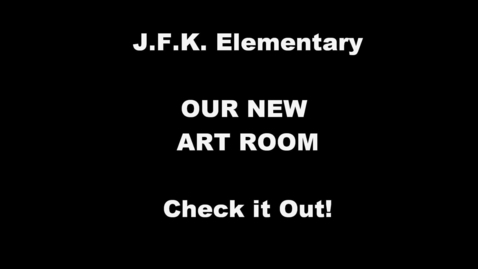 Thumbnail for entry Our New Art Room