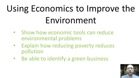 Thumbnail for entry Using Economics to Improve the Environment