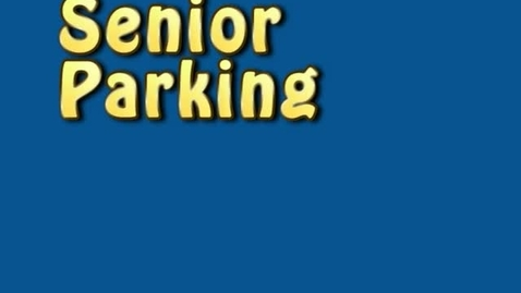 Thumbnail for entry Senior Parking AD