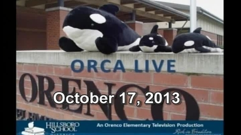 Thumbnail for entry Orca Live October 17, 2013