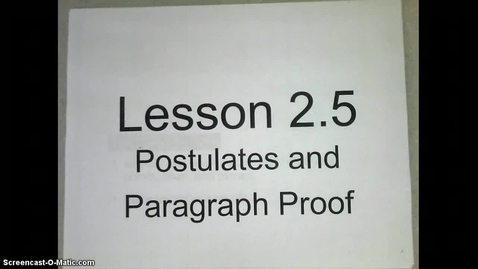 Thumbnail for entry Postulates and Paragraph Proofs