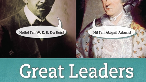 Thumbnail for entry Great Leaders
