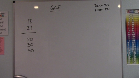 Thumbnail for entry Saxon 7/6 - Lesson 20 - Greatest Common Factor (GCF)