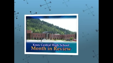 Thumbnail for entry August 2012 - Month in Review - Knox Central High School