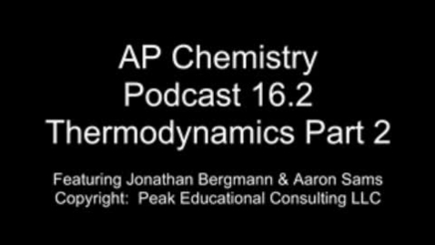 Thumbnail for entry AP Chem 16.2 Thermo Calculations