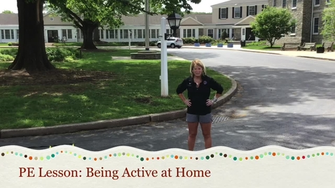 Thumbnail for entry PE Lesson: Being Active at Home