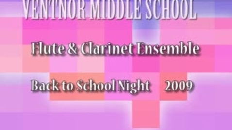 Thumbnail for entry Ventnor Middle School Flute and Clarinet Ensemble