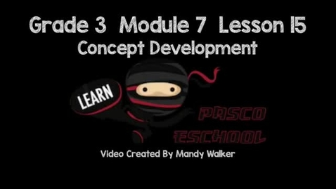 Thumbnail for entry Module 7 Lesson 15