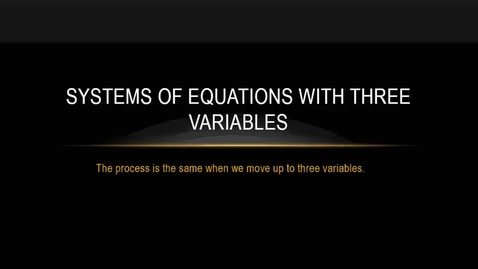 Thumbnail for entry Solving Systems in 3 Variables with Matrices