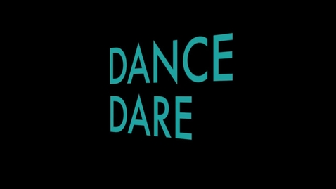 Thumbnail for entry Dance Dare