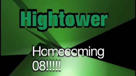 Thumbnail for entry Hightower Homecoming 08