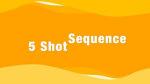 Thumbnail for entry Donovan Gray 5 Shot Sequence