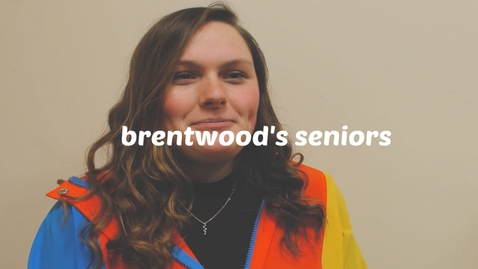 Thumbnail for entry The Scoop on Second Semester: Brentwood's Seniors