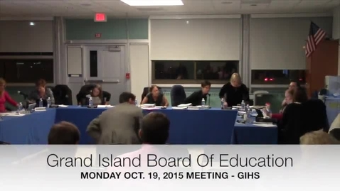 Thumbnail for entry Grand Island Board of Education Meeting 10-19-2015