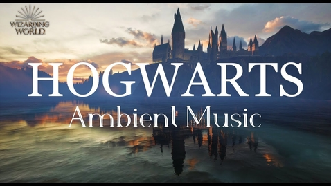 Thumbnail for entry Harry Potter Ambient Music | Hogwarts | Relaxing, Studying, Sleeping