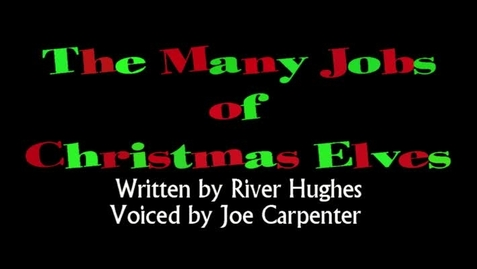 Thumbnail for entry The Many Jobs of Christmas Elves.