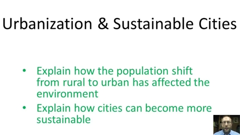 Thumbnail for entry Urbanization and Sustainable Cities Vodcast