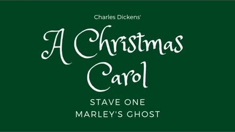 Thumbnail for entry A Christmas Carol - Stave 1: Marley's Ghost