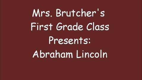 Thumbnail for entry Mrs. Brutcher's Class presents David Adler's Abraham Lincoln