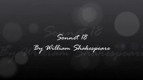 Thumbnail for entry Sonnet 18 by William Shakespeare