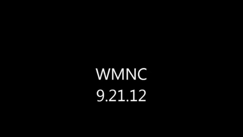 Thumbnail for entry WMNC 9.21.12
