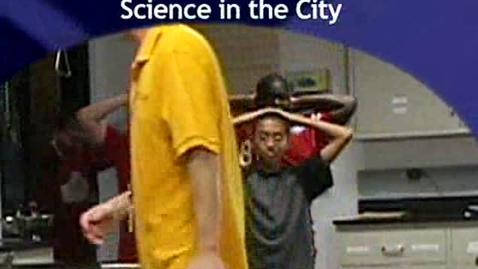 Thumbnail for entry Science in the City 2008