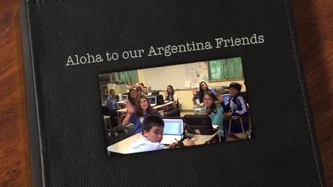 Thumbnail for entry To Our Argentina Friends