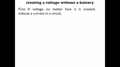 Thumbnail for entry electromagnetic induction and Faraday's Law