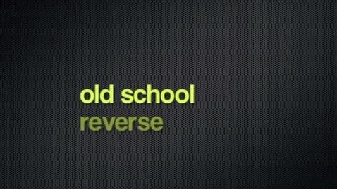 Thumbnail for entry old school reverse