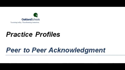 Thumbnail for entry Practice Profile:  Peer to Peer Acknowledgement