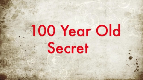Thumbnail for entry 100 Year Old Secret - A Book Trailer