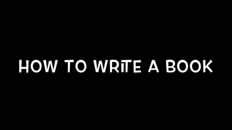 Thumbnail for entry how to write a book